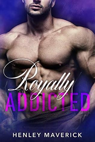 Royally Addicted