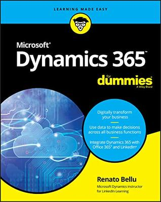 Microsoft Dynamics 365 For Dummies (For Dummies