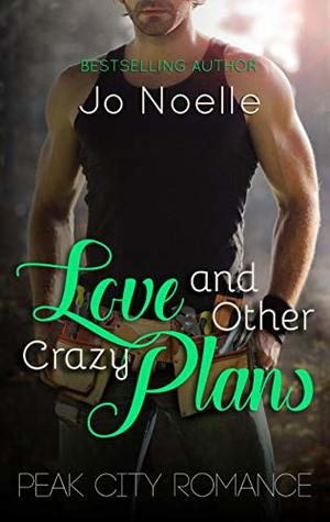 Love and Other Crazy Plans