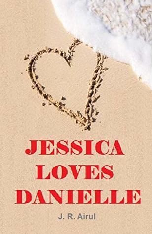 Jessica Loves Danielle