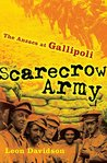 Scarecrow Army: The ANZACs at Gallipoli (The Drum)
