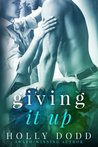 Giving it Up (Brewhouse) (Volume 1)