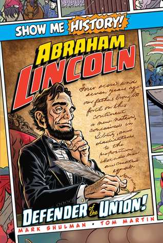 Abraham Lincoln by Mark Shulman