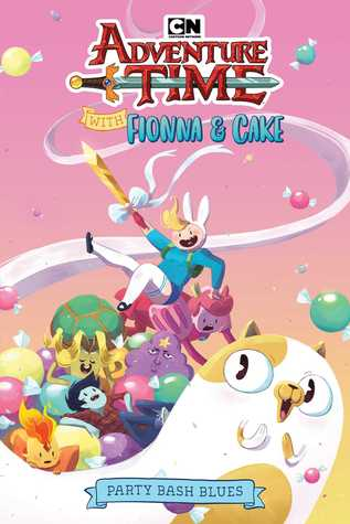 Adventure Time with Fionna Cake Original Graphic Novel: Party Bash Blues
