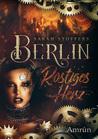 Berlin: Rostiges Herz