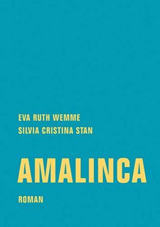 Amalinca: Roman