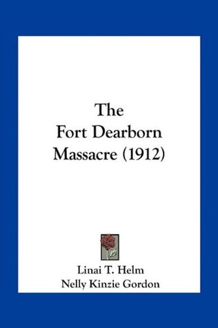 The Fort Dearborn Massacre (1912)