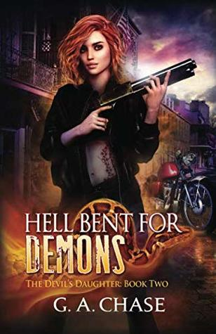 Hell Bent for Demons