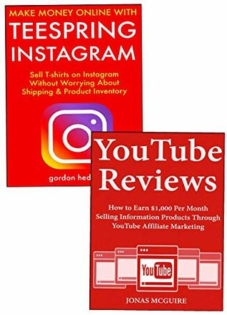 Making Money from Social Media: Using Teespring Instagram and YouTube Product Reviews to Earn Money from Home