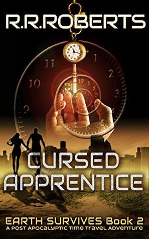 Cursed Apprentice (Earth Survives Book 2)