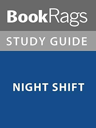 Summary & Study Guide: Night Shift