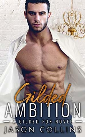 Gilded Ambition