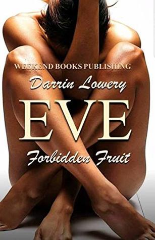 Eve: Forbidden Fruit: From the Gutter Love Series