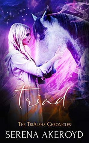 Triad (TriAlpha Chronicles, #3)