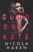 Goodbye, Kate by Nicola Haken
