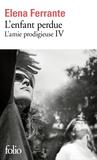 L'enfant perdue - L'amie prodigieuse IV by Elena Ferrante