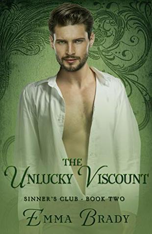 The Unlucky Viscount: Sinner's Club Book II