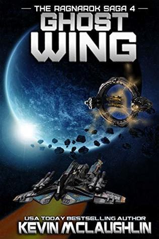 Ghost Wing (The Ragnarok Saga Book 4)