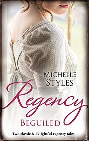 Regency Beguiled/A Question Of Impropriety/An Impulsive Debuta (Clare Brother and Sister Book 1)