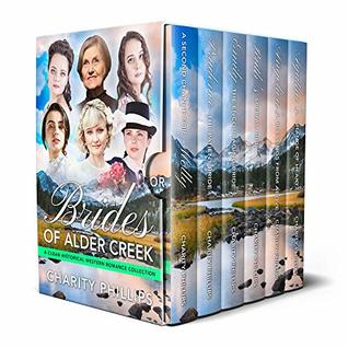 Brides Of Alder Creek: A Clean Historical Western Romance Collection