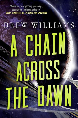 A Chain Across the Dawn by Drew   Williams