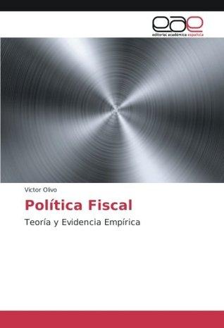 Política Fiscal: Teoría y Evidencia Empírica