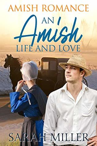 An Amish Life and Love: Amish Romance