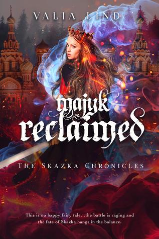 Majyk Reclaimed (The Skazka Chronicles, #3)