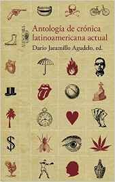antologia de cronica latinoamericana actual