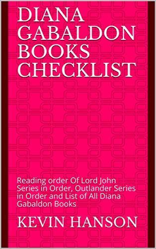 Diana Gabaldon Books Checklist: Reading order Of Lord John Series in Order, Outlander Series in Order and List of All Diana Gabaldon Books