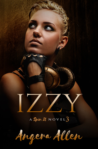 Izzy (Spin It, #3)