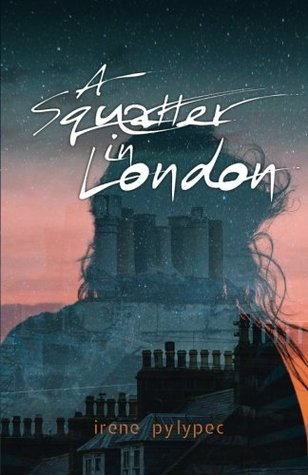 A Squatter in London