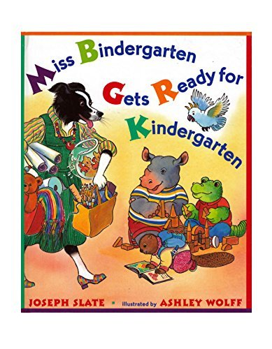 Kindergarten Startup Pack: You Read to Me, I'll Read to You: Very Short Stories to Read Together; Miss Bindergarten Gets Ready for Kindergarten; Chicka Chicka Boom Boom