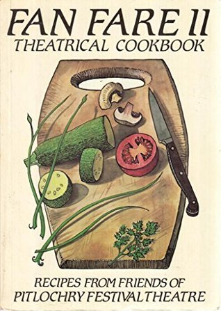 Fan Fare II: Theatrical Cookbook