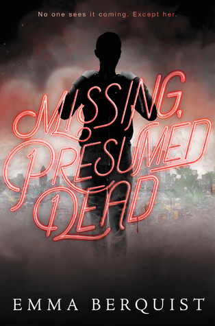 Image result for Missing, Presumed Dead by Emma Berquist