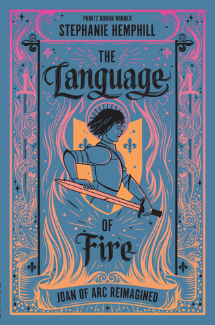 The Language of Fire: Joan of Arc Reimagined