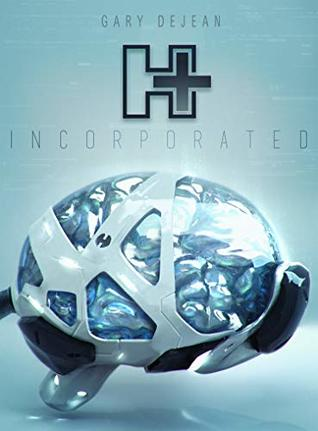 H+ incorporated by Gary Dejean