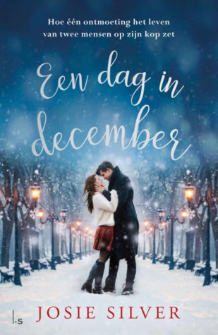 Een dag in december by Josie Silver