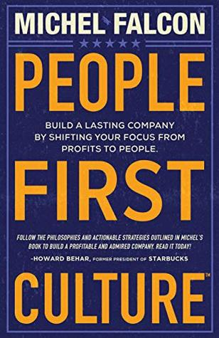 People-First Culture: Build a Lasting Company By Shifting Your Focus From Profits to People