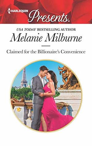 Claimed for the Billionaire's Convenience (Harlequin Presents Book 3687)