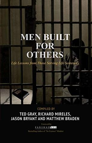 Men Built for Others: Life Lessons from Those Serving Life Sentences