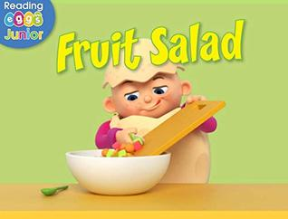 Fruit Salad: A Reggie and Friends Book (US version)