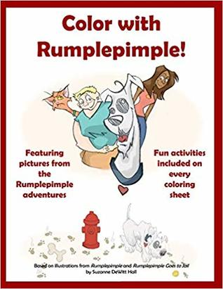 Color with Rumplepimple!: A Coloring and Activity Book based on the Rumplepimple Adventures