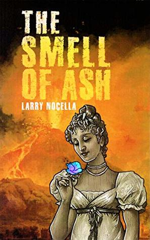 The Smell of Ash (Four Weird Tales of Horror Book 3)