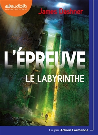 L'Epreuve 1 - Le Labyrinthe: Livre Audio 1 CD MP3