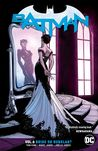 Batman, Volume 6: Bride or Burglar