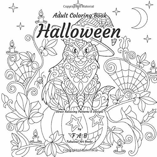 Adult Coloring Book - Halloween - Stress Relieving Patterns & Designs: More than 50 unique, fabulous, delicately designed & inspiringly intricate stress relieving patterns & designs!