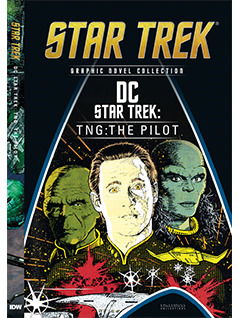 DC Star Trek: TNG: The Pilot (Star Trek Graphic Novel Collection, #42)