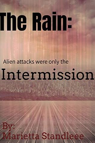 The Rain: Intermission