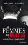 Des femmes dans la mafia : Madones ou marraines ?